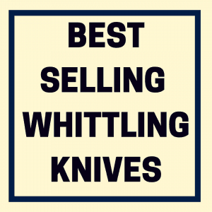 best-selling-whittling-knives