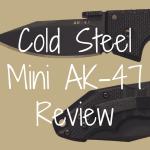 Cold Steel Mini AK-47 review