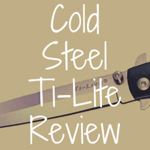 Cold Steel Ti-Lite review