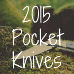 What's the Best Pocket Knife of 2015?