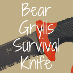 What Ultimate Survival Knife by Bear Grylls is Best?