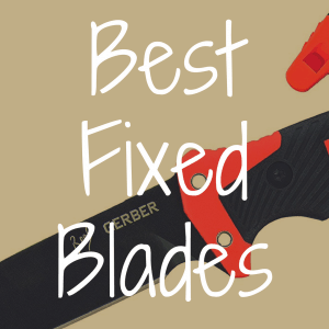 What's the Best Fixed Blade Knife Available?