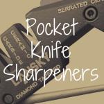 What's the Best Sharpener for Pocket Knives?
