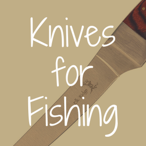 What's the Best Pocket Knife for Fishing?