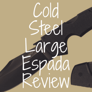 Cold Steel Large Espada review