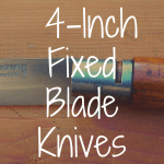 Ranking the Best 4-Inch Fixed Blade Knives