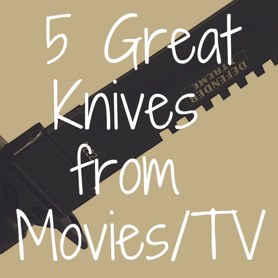 5 All-Time Best Knives from Movies and TV