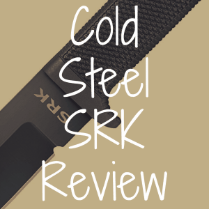 Cold Steel SRK review