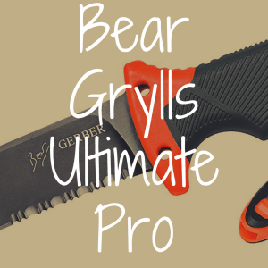 Gerber Bear Grylls Ultimate Pro Review