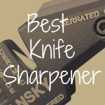 How to Choose the Best Knife Sharpener