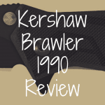 Kershaw 1990 Brawler review