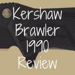 Kershaw 1990 Brawler review