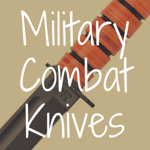 What Military Combat Knives Are Best for Survival?