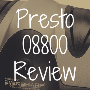 Presto 08800 EverSharp Knife Sharpener Review