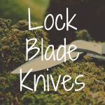 What's the Best Lock Blade Pocket Knife?