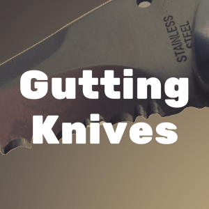 What's the Best Gutting Knife?