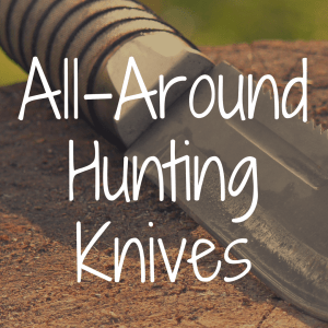 What's the Best All-Around Hunting Knife?