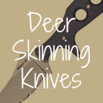 What is the Best Deer Skinning Knife?