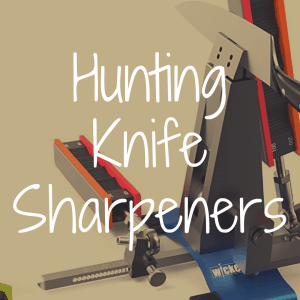 What is the Best Hunting Knife Sharpener?